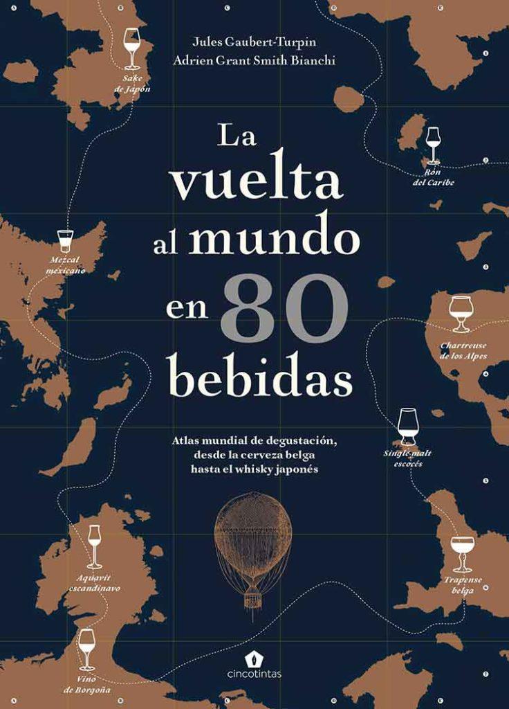 la vuelta al mundo en 80 bebidas Jules Gaubert Turpin